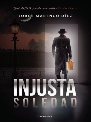 cover image of Injusta soledad