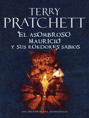 cover image of El asombroso Mauricio y sus roedores sabios (Mundodisco 28)