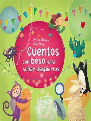 cover image of Cuentos con beso para soñar despiertos