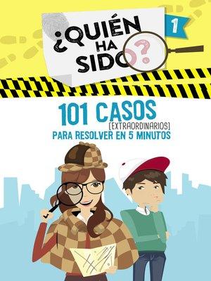 cover image of 101 casos extraordinarios para resolver en 5 minutos