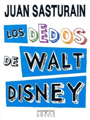 cover image of Los dedos de Walt Disney