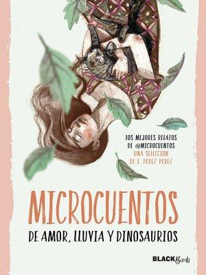 cover image of Microcuentos de amor, lluvia y dinosaurios