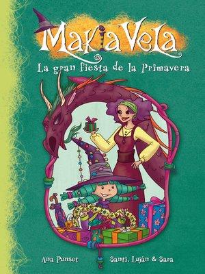 cover image of La gran fiesta de la primavera