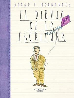 cover image of El dibujo de la escritura