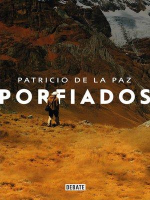 cover image of Porfiados