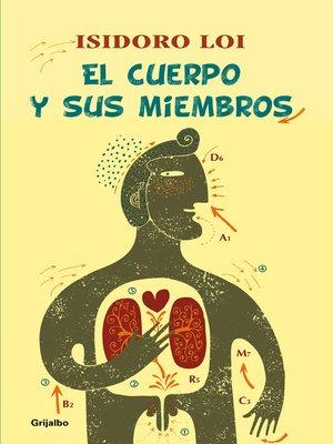 cover image of El cuerpo y sus miembros