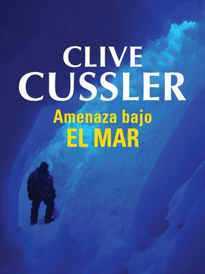 cover image of Amenaza bajo el mar (Dirk Pitt 13)