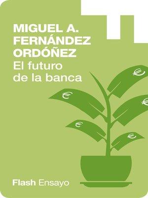 cover image of El Futuro de la Banca