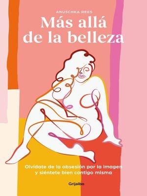 cover image of Más allá de la belleza
