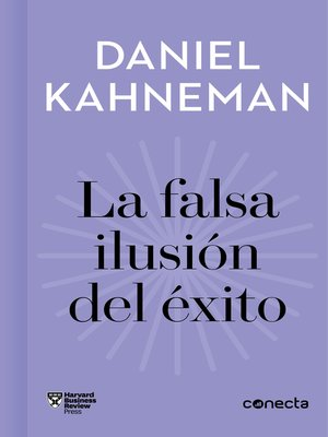 cover image of La falsa ilusión del éxito (Imprescindibles)