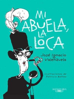 cover image of Mi abuela, la loca