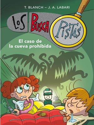 cover image of El caso de la cueva prohibida