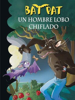 cover image of Un hombre lobo chiflado
