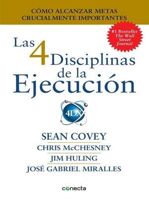 cover image of Las 4 Disciplinas de la Ejecución