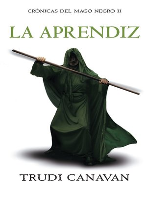 cover image of La aprendiz (Crónicas del Mago Negro 2)