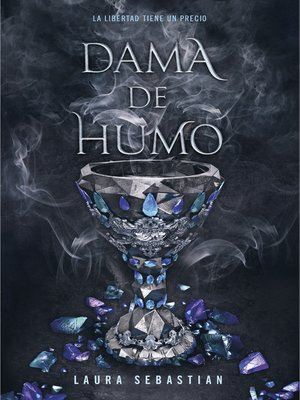 cover image of Dama de humo (Princesa de cenizas 2)