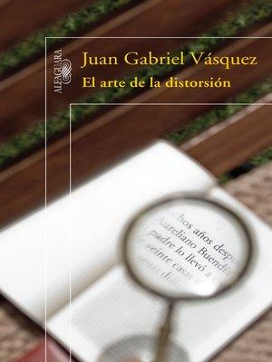 cover image of El arte de la distorsión