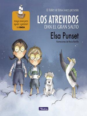 cover image of Los Atrevidos dan el gran salto (El taller de emociones 1)