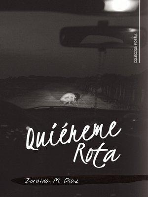 cover image of Quiéreme Rota