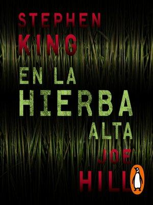 cover image of En la hierba alta