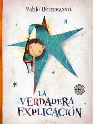 cover image of La verdadera explicación