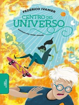 cover image of El centro del universo
