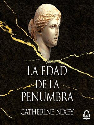cover image of La edad de la penumbra