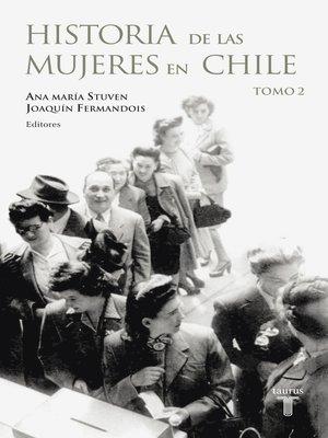 cover image of HISTORIA DE LAS MUJERES EN CHILE 2