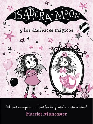 cover image of Isadora Moon y los disfraces mágicos