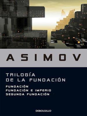cover image of Trilogía de la Fundación
