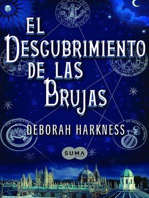 cover image of El descubrimiento de las brujas (El descubrimiento de las brujas 1)