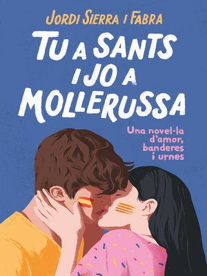 cover image of Tu a Sants i jo a Mollerussa