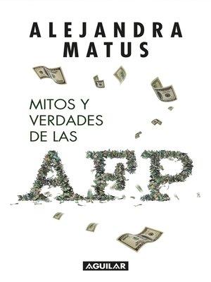 cover image of Mitos y verdades de las AFP