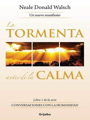 cover image of La tormenta antes de la calma