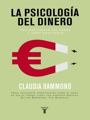 Claudia hammond overdrive rakuten overdrive ebooks la psicologa del dinero fandeluxe Ebook collections