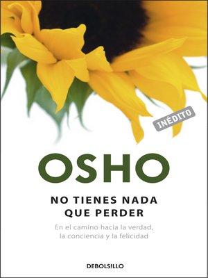 cover image of No tienes nada que perder (OSHO habla de tú a tú)