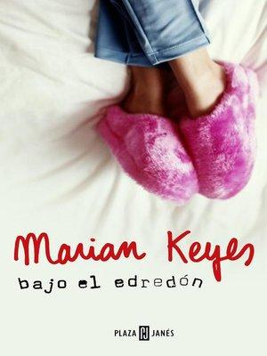 cover image of Bajo el edredón