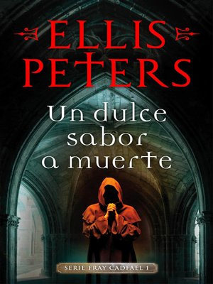 cover image of Un dulce sabor a muerte (Fray Cadfael 1)