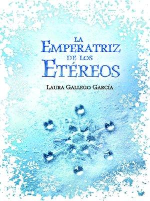 cover image of La Emperatriz de los Etéreos