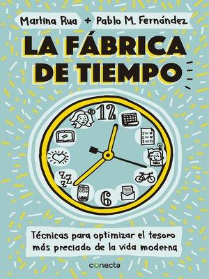cover image of La fábrica de tiempo