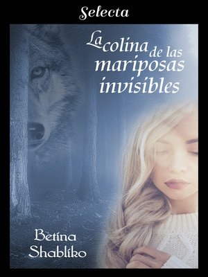 cover image of La colina de las mariposas invisibles