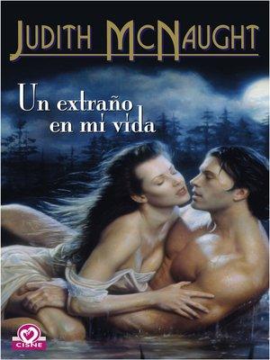 cover image of Un extraño en mi vida