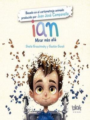 cover image of Ian. Mirar más allá