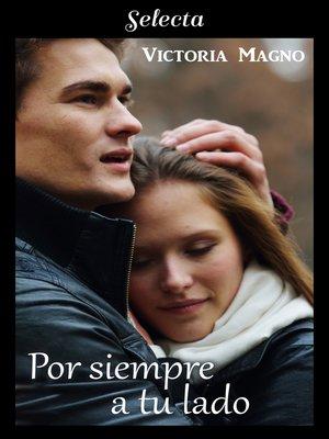 cover image of Por siempre a tu lado