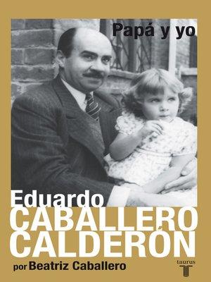 cover image of Papá y yo