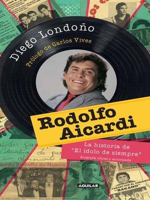 cover image of Rodolfo Aicardi. El idolo de siempre
