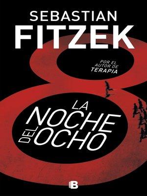 cover image of La noche del ocho