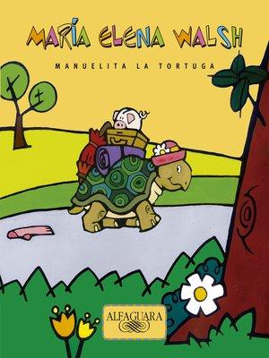 cover image of Manuelita, la tortuga