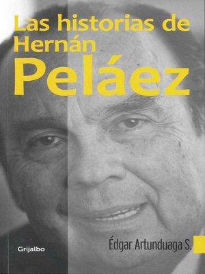 cover image of Las historias de Hernán Peláez
