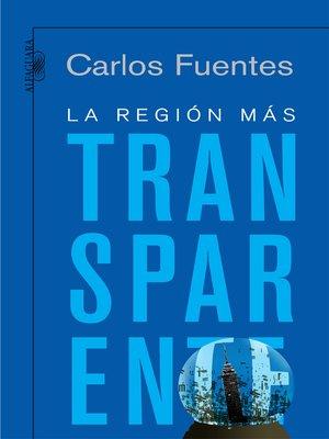 cover image of La región más transparente